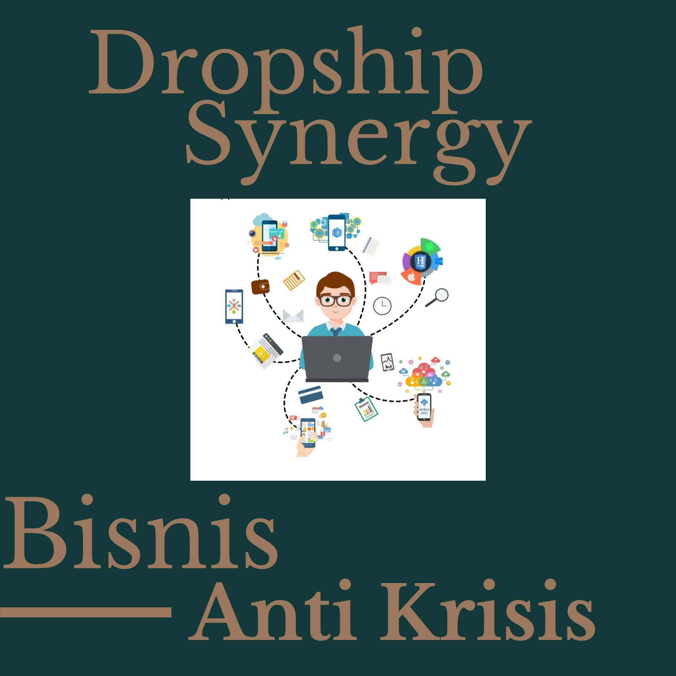 Bisnis Dropship Synergy Anti Krisis
